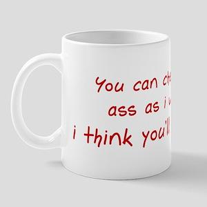 Check Out My Ass Mug