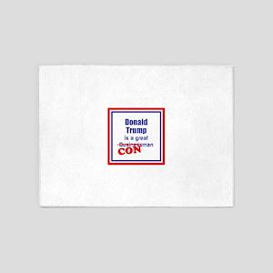 Trump is a con man 5'x7'Area Rug