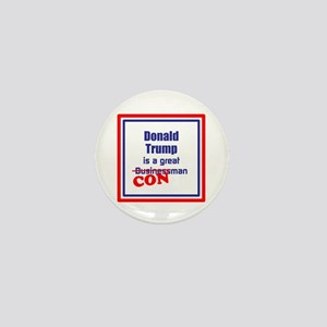 Trump is a con man Mini Button