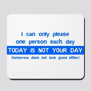 Not Your Day... Mousepad