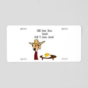 Taco Humor Aluminum License Plate