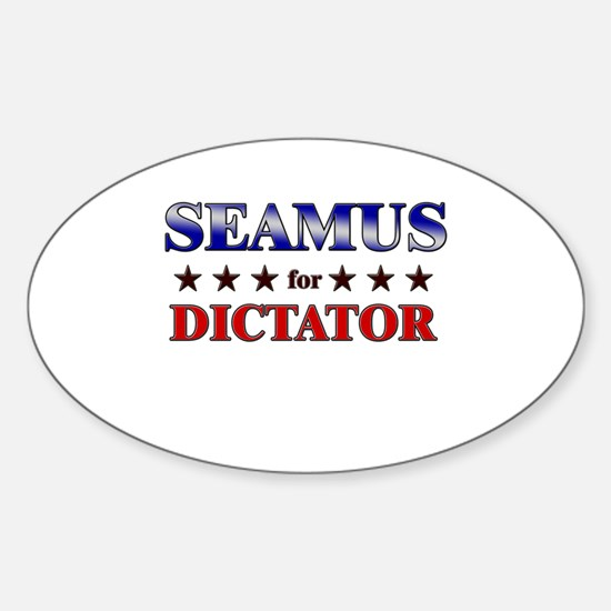 SEAMUS for dictator Oval Decal