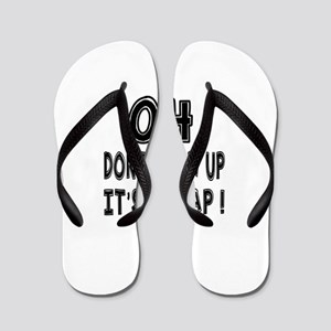 04 Don Not Grow Up It Is A Trap Flip Flops