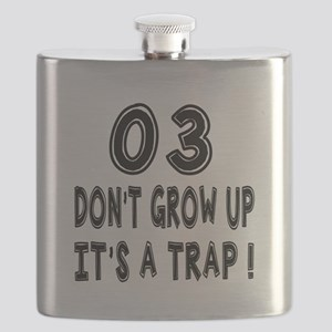 03 Don Not Grow Up It Is A Trap Flask