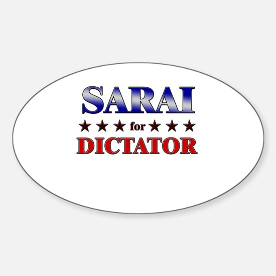 SARAI for dictator Oval Decal