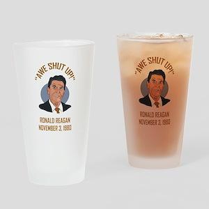 AWE SHUT UP! Drinking Glass