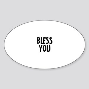 Bless you Oval Sticker