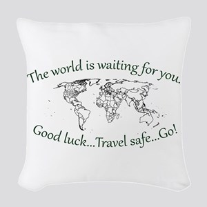 The World Is Waiting Woven Throw Pillow