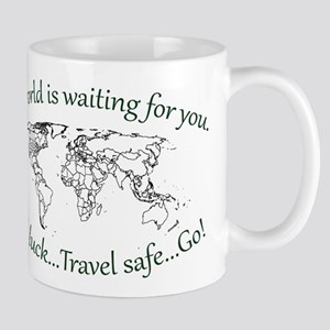 The World Is Waiting Mug
