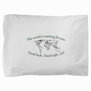 The World Is Waiting Pillow Sham