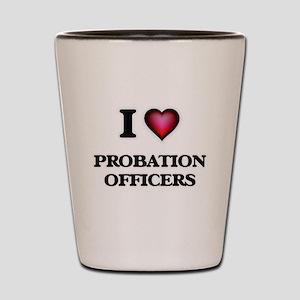 I love Probation Officers Shot Glass