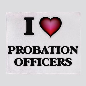 I love Probation Officers Throw Blanket