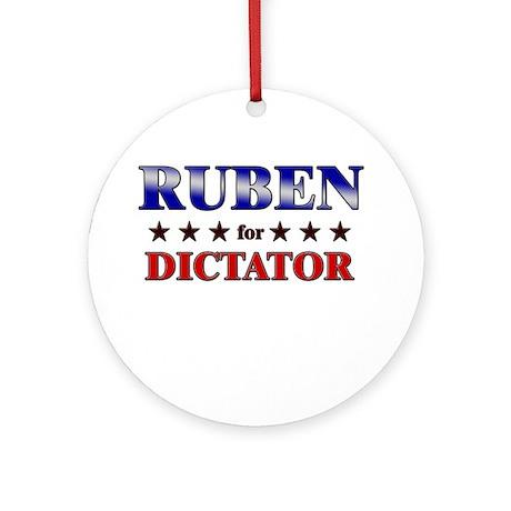 RUBEN for dictator Ornament (Round)