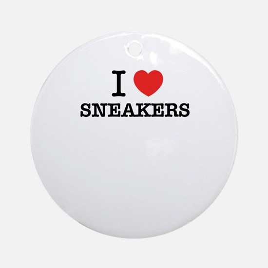 I Love SNEAKERS Round Ornament