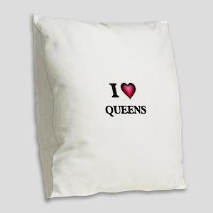 I love Queens Burlap Throw Pillow