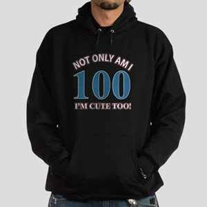 Not Only Am I 100 I'm Cute Too Hoodie (dark)
