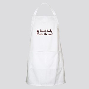 A bound body free's the soul BBQ Apron