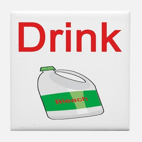 Drink Bleach Tile Coaster