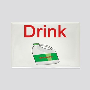 Drink Bleach Rectangle Magnet