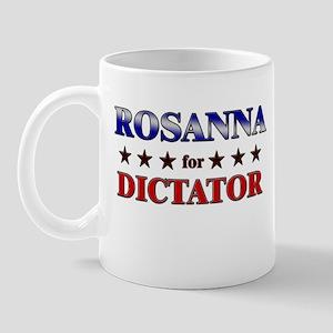 ROSANNA for dictator Mug