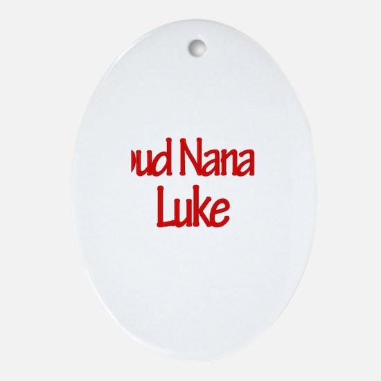 Proud Nana of Luke Oval Ornament