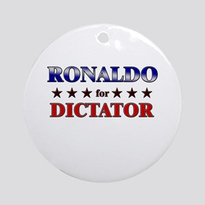 RONALDO for dictator Ornament (Round)