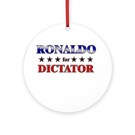RONALDO for dictator Ornament (Round)