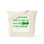 stupid internet Tote Bag