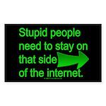 stupid internet Rectangle Sticker