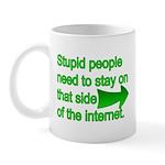 stupid internet Mug