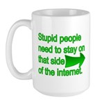 stupid internet Large Mug