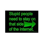 stupid internet Rectangle Magnet