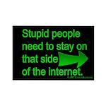 stupid internet Rectangle Magnet (100 pack)