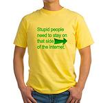 stupid internet Yellow T-Shirt