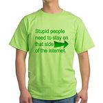 stupid internet Green T-Shirt