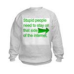 stupid internet Kids Sweatshirt