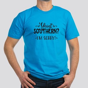 Y'ain't Southern? Men's Fitted T-Shirt (dark)