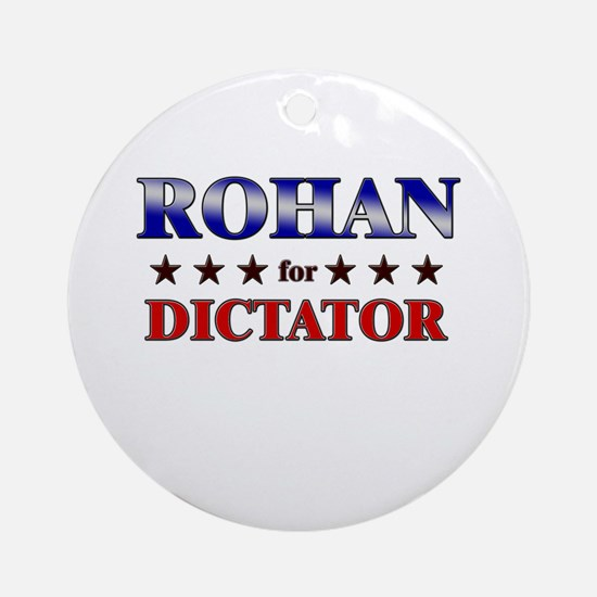 ROHAN for dictator Ornament (Round)