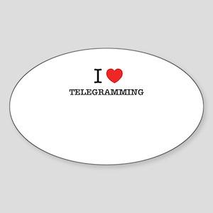 I Love TELEGRAMMING Sticker