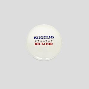 ROGELIO for dictator Mini Button