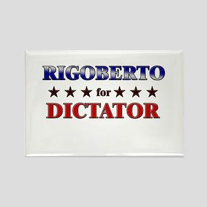 RIGOBERTO for dictator Rectangle Magnet