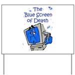 The Blue Screen of Death Yard Sign