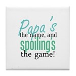 Papa's the Name! Tile Coaster