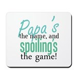 Papa's the Name! Mousepad