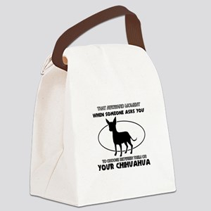 Chihuahua Dog Awesome Designs Canvas Lunch Bag