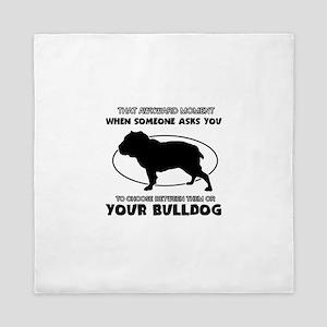 Bulldog Dog Awesome Designs Queen Duvet
