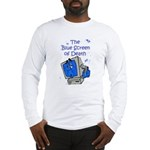 The Blue Screen of Death Long Sleeve T-Shirt