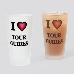 I love Tour Guides Drinking Glass
