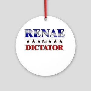 RENAE for dictator Ornament (Round)
