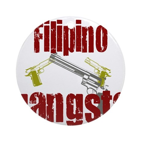 Filipino gangsta Ornament (Round)